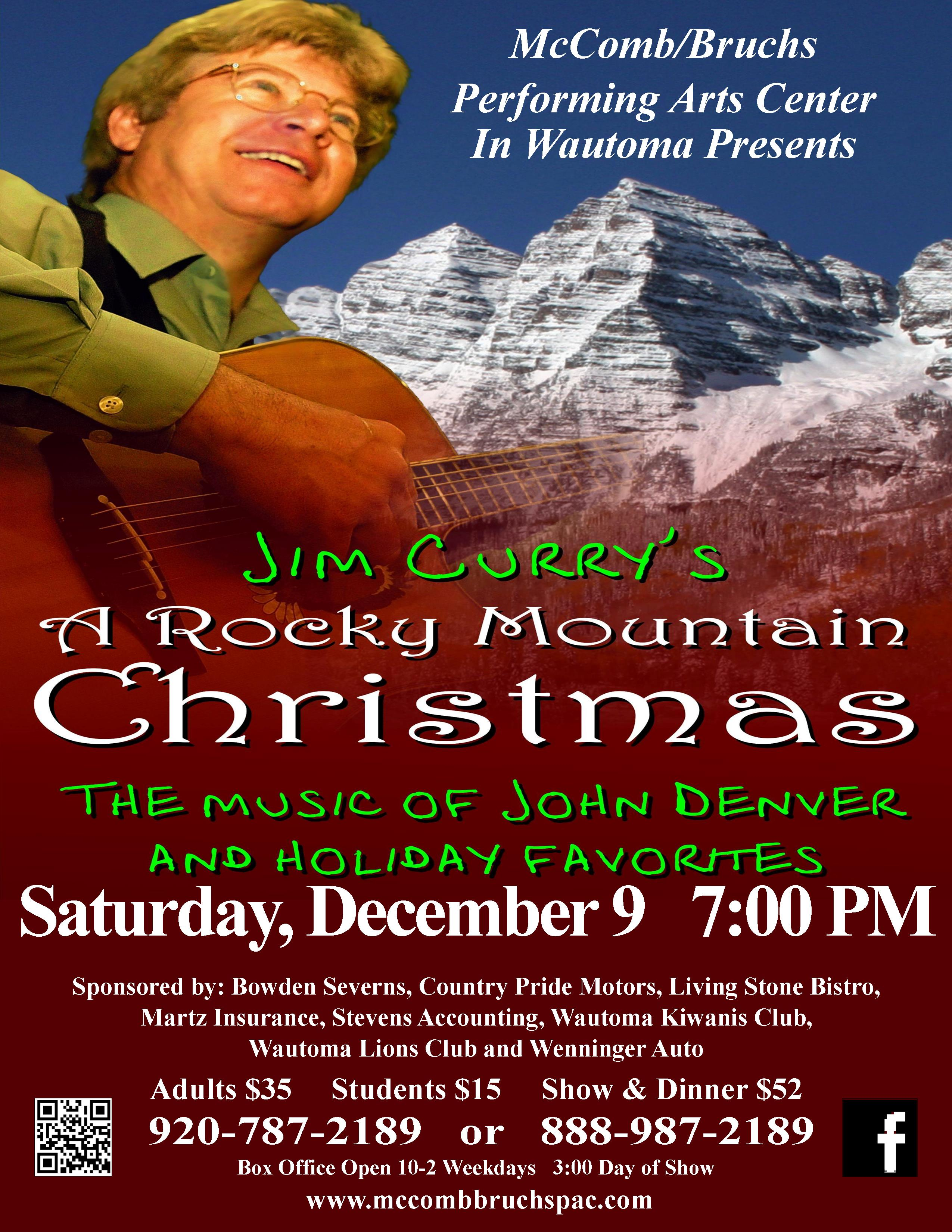 Sold Out Jim Curry S A Rocky Mountain Christmas Mccomb Bruchs Performing Arts Center